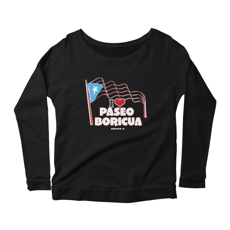 I LOVE PASEO BORICUA Women's Scoop Neck Longsleeve T-Shirt by PRCC Tiendita