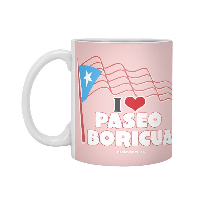 I LOVE PASEO BORICUA Accessories Mug by PRCC Tiendita