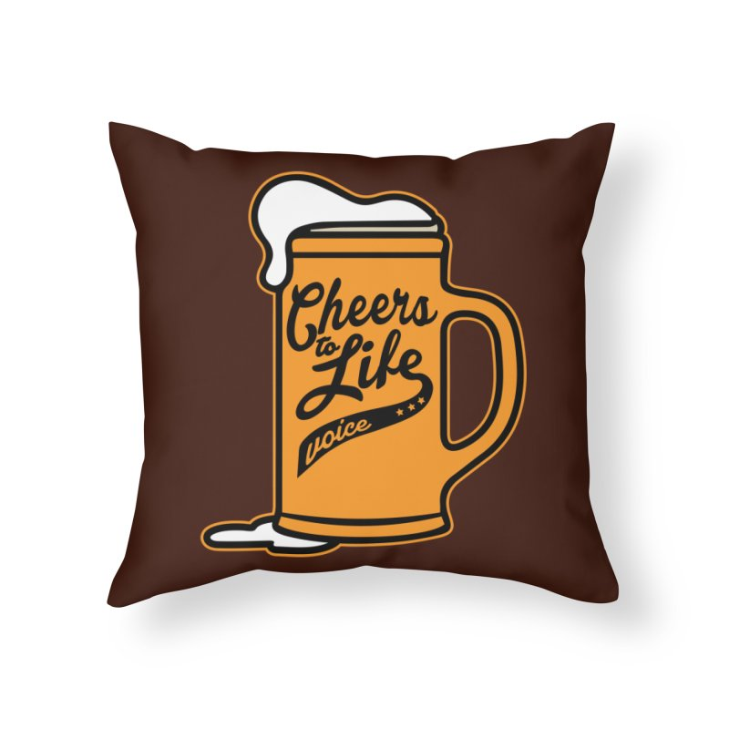 Cheers to Life Home Throw Pillow by Precision Productions Artiste Shop