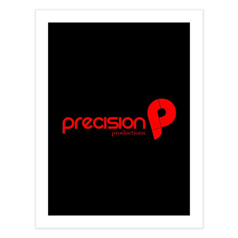 Precision Logo (Red) Home Fine Art Print by Precision Productions Artiste Shop