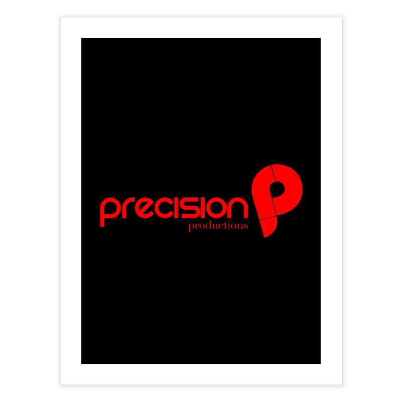 Precision Logo (Red) Home Fine Art Print by Precision Productions Artiste Shop
