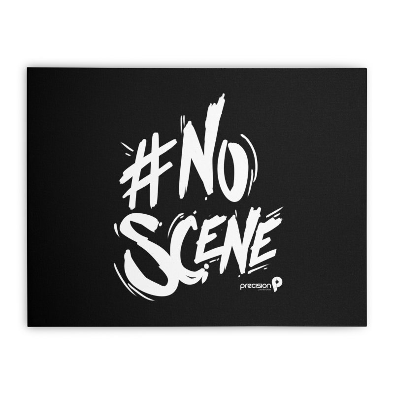 No Scene (White) Home Stretched Canvas by Precision Productions Artiste Shop
