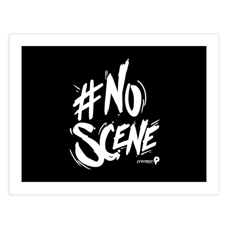 No Scene (White) Home Fine Art Print by Precision Productions Artiste Shop