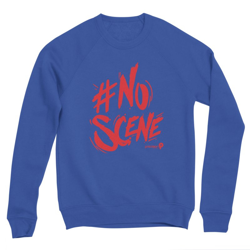 No Scene (Red) Men's Sweatshirt by Precision Productions Artiste Shop