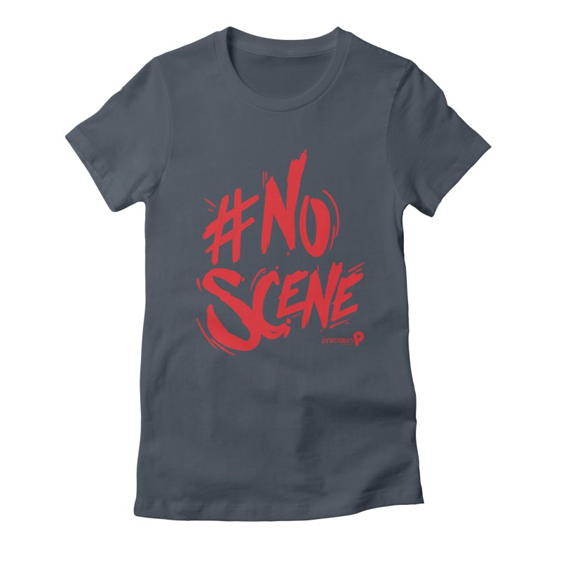 No Scene (Red) Women's T-Shirt by Precision Productions Artiste Shop