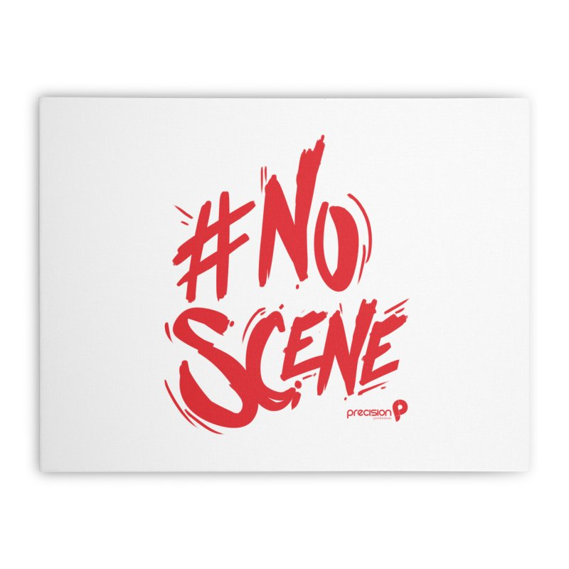 No Scene (Red) Home Stretched Canvas by Precision Productions Artiste Shop