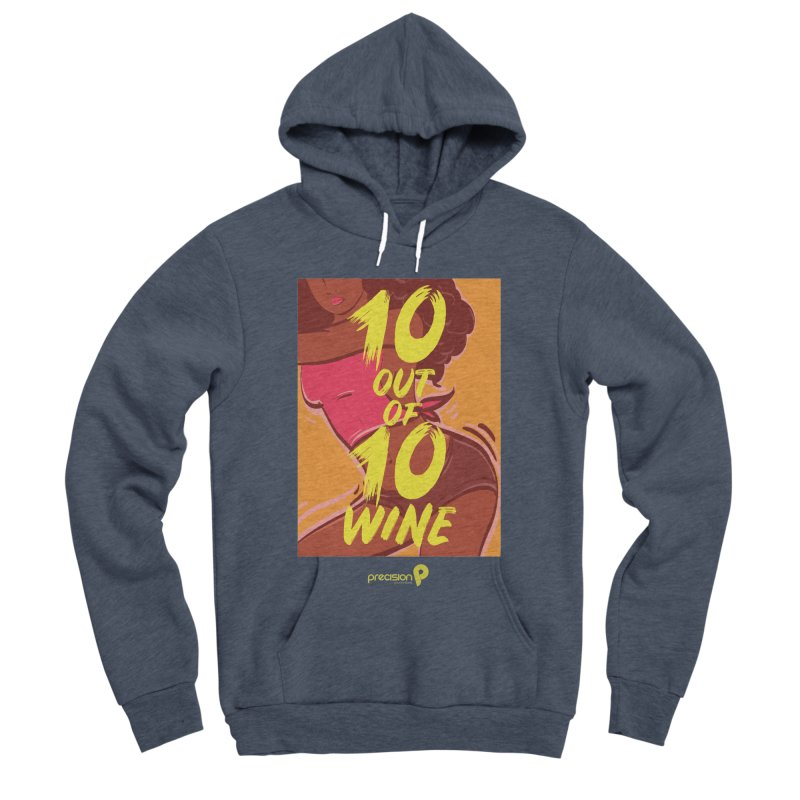 10 Out Of 10 Wine Men's Sponge Fleece Pullover Hoody by Precision Productions Artiste Shop