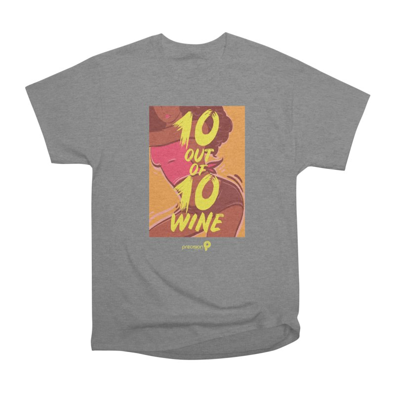 10 Out Of 10 Wine Men's T-Shirt by Precision Productions Artiste Shop