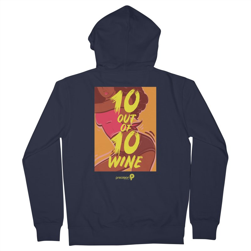 10 Out Of 10 Wine Men's French Terry Zip-Up Hoody by Precision Productions Artiste Shop