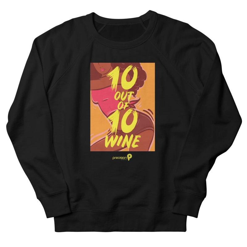 10 Out Of 10 Wine Men's Sweatshirt by Precision Productions Artiste Shop