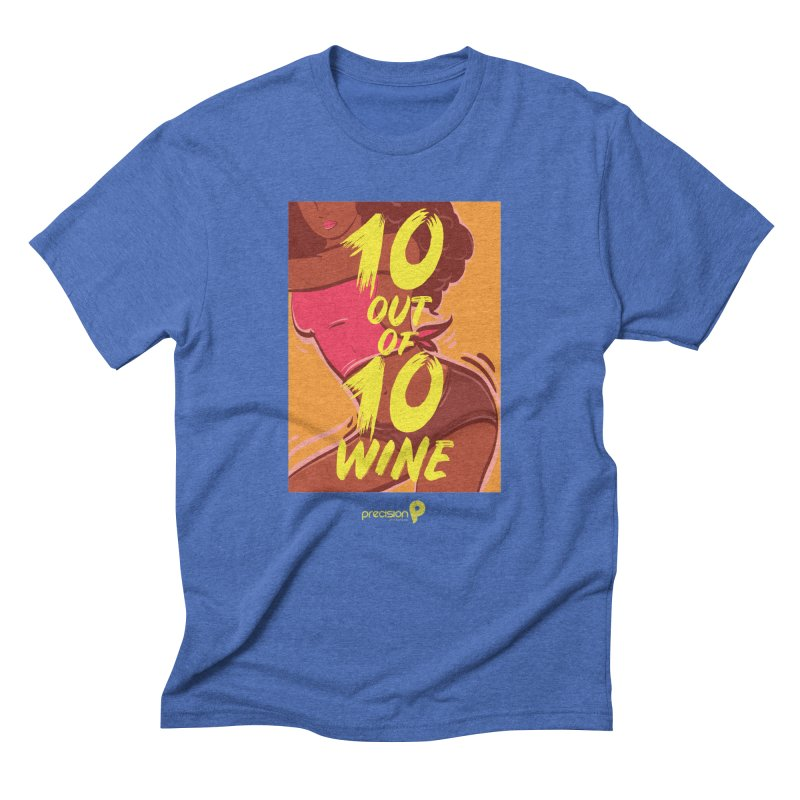 10 Out Of 10 Wine Men's Triblend T-Shirt by Precision Productions Artiste Shop