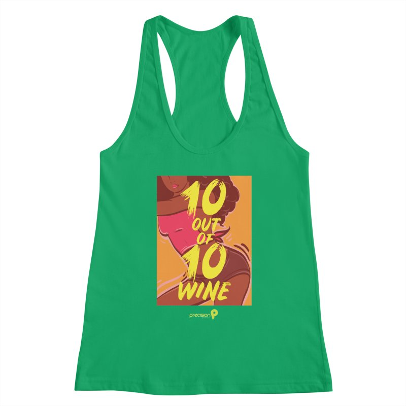 10 Out Of 10 Wine Women's Tank by Precision Productions Artiste Shop