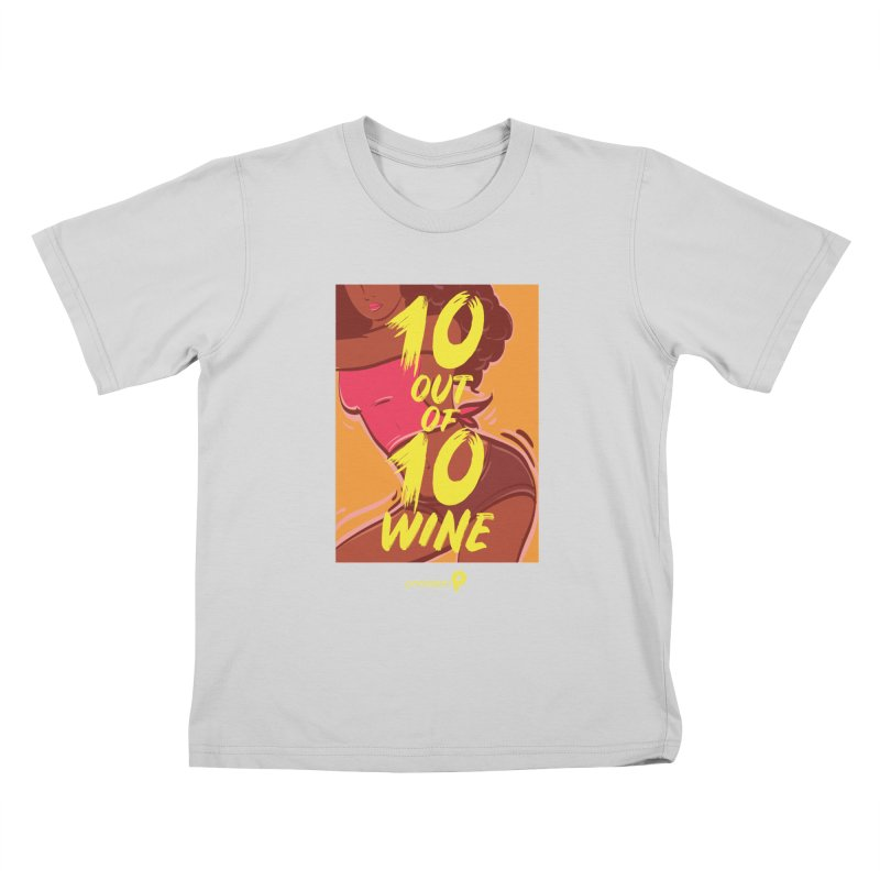 10 Out Of 10 Wine Kids T-Shirt by Precision Productions Artiste Shop