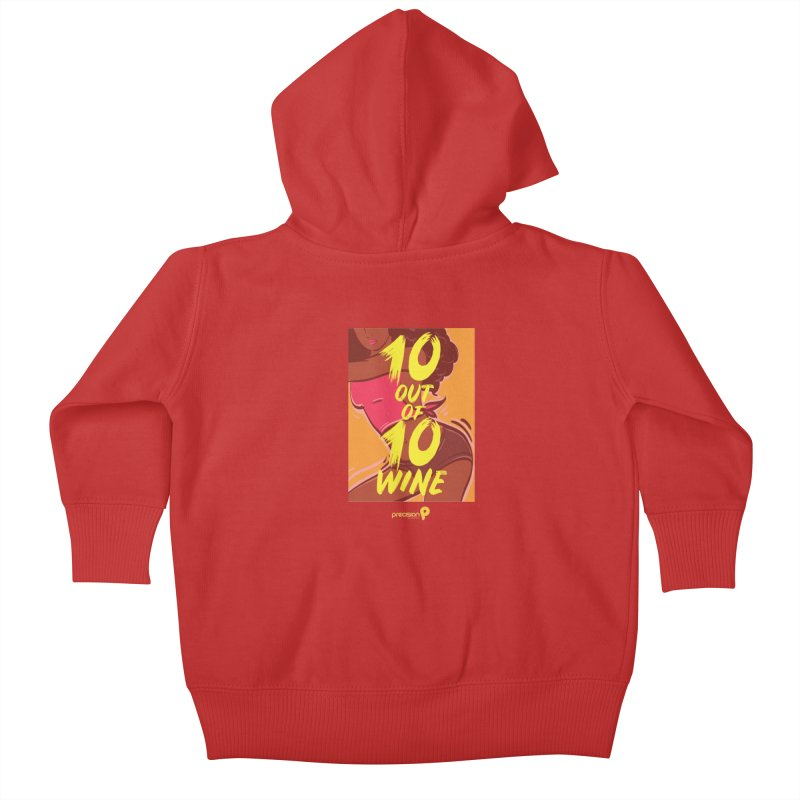 10 Out Of 10 Wine Kids Baby Zip-Up Hoody by Precision Productions Artiste Shop