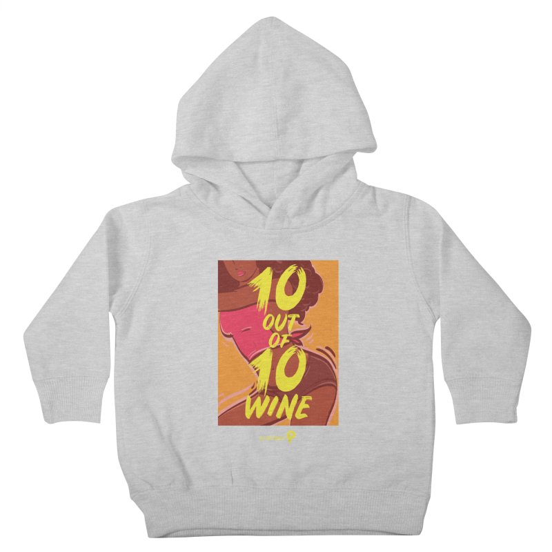 10 Out Of 10 Wine Kids Toddler Pullover Hoody by Precision Productions Artiste Shop