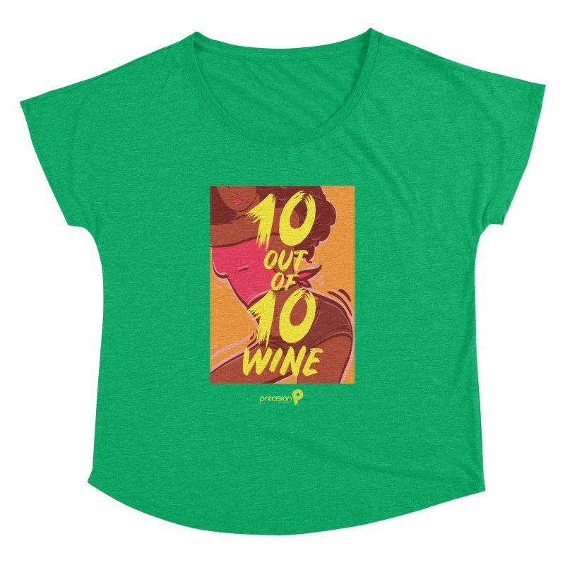 10 Out Of 10 Wine Women's Dolman Scoop Neck by Precision Productions Artiste Shop
