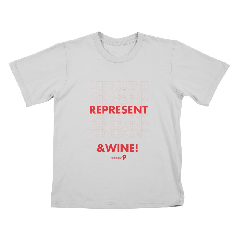Represent & Wine Kids T-Shirt by Precision Productions Artiste Shop