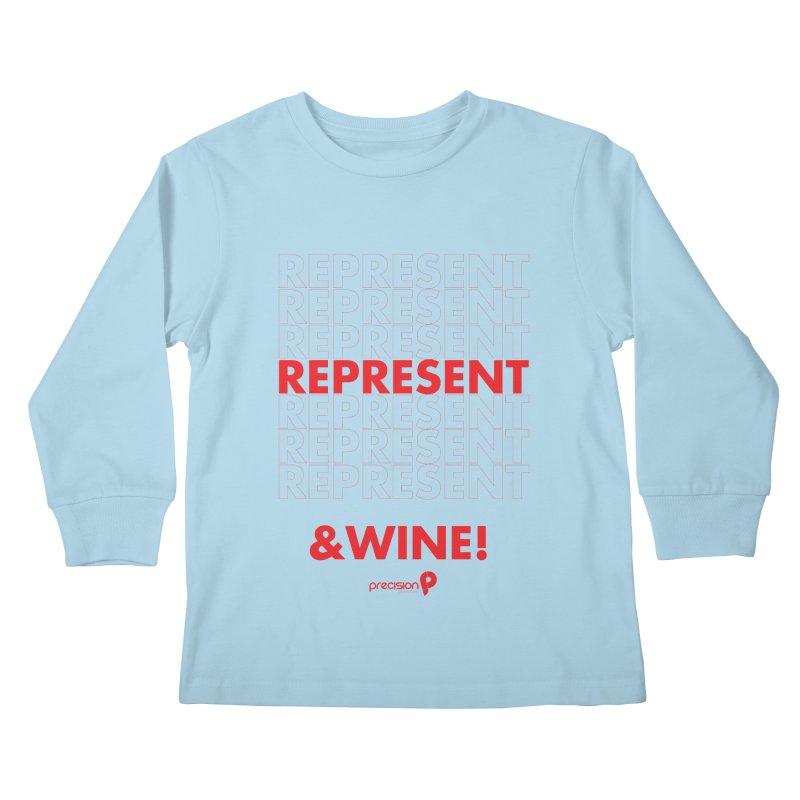 Represent & Wine Kids Longsleeve T-Shirt by Precision Productions Artiste Shop