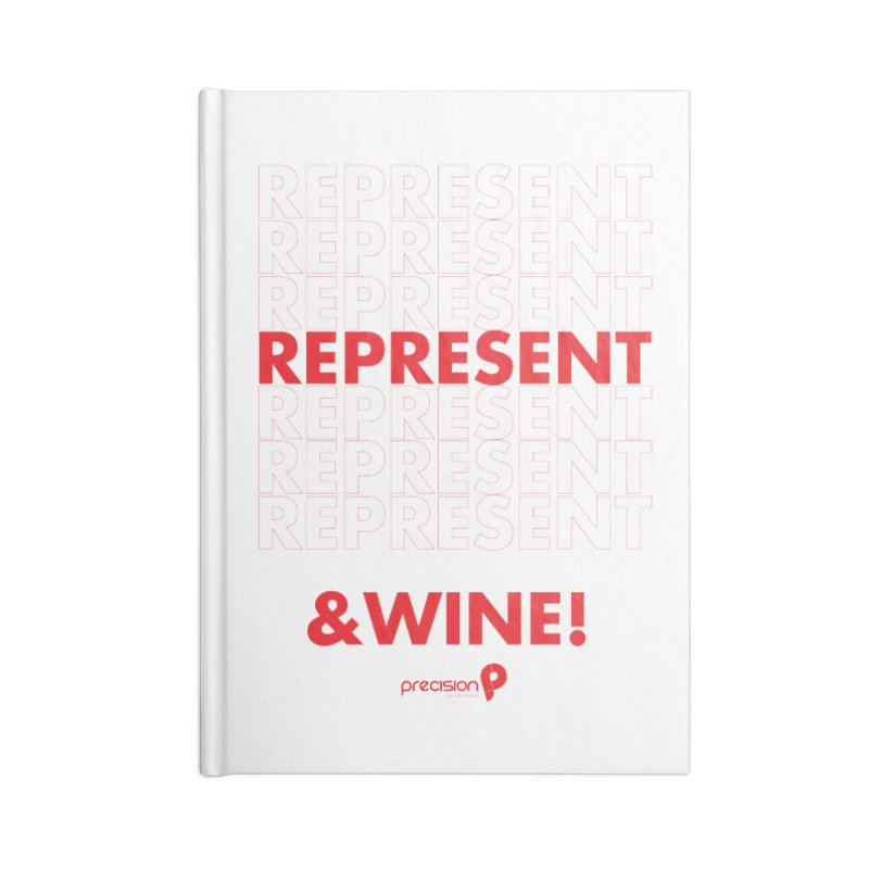 Represent & Wine Accessories Lined Journal Notebook by Precision Productions Artiste Shop