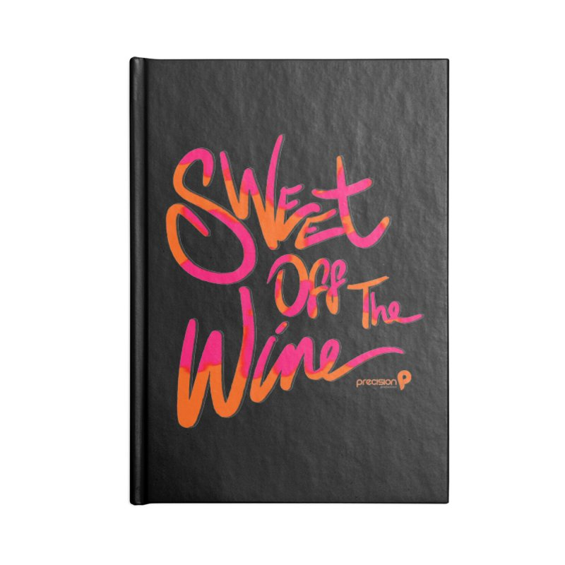 Sweet Off The Wine Accessories Lined Journal Notebook by Precision Productions Artiste Shop