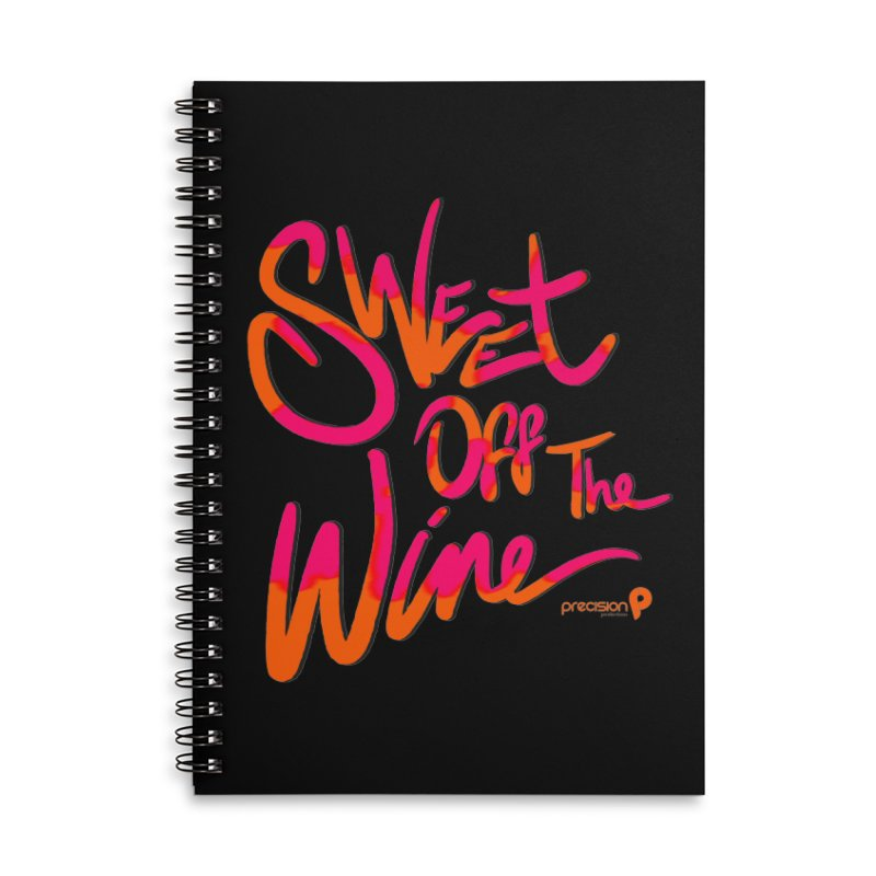 Sweet Off The Wine Accessories Lined Spiral Notebook by Precision Productions Artiste Shop