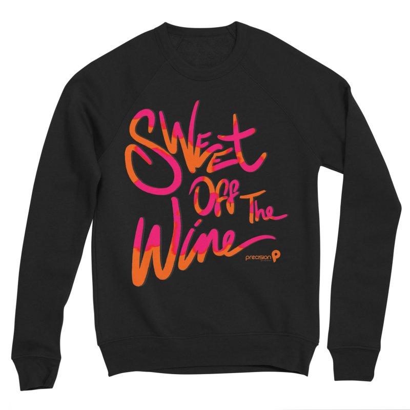 Sweet Off The Wine Men's Sponge Fleece Sweatshirt by Precision Productions Artiste Shop