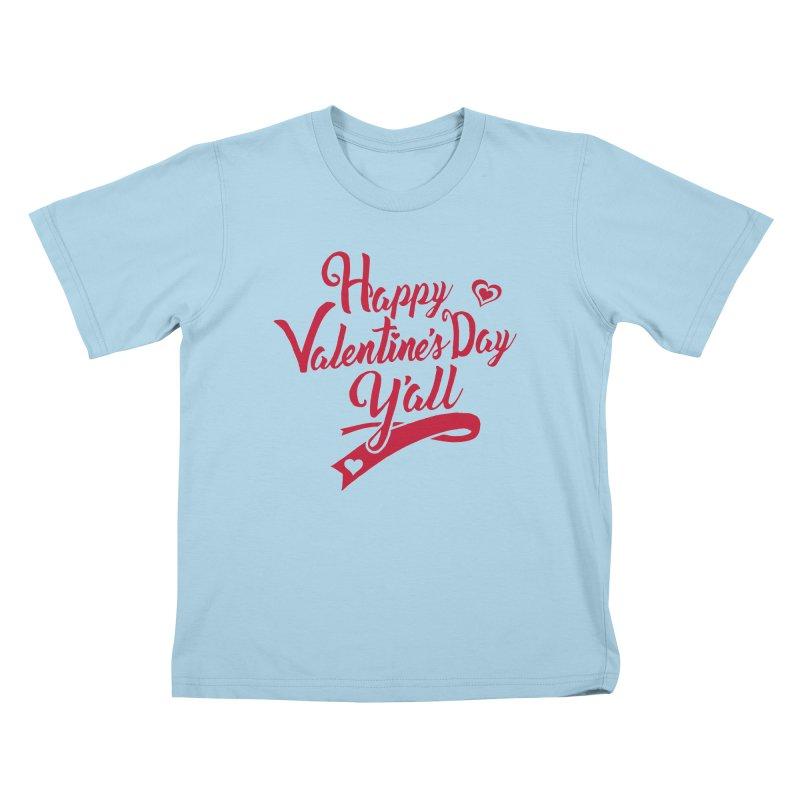 Happy Valentine's Day Ya'll Kids T-Shirt by Presley Design Studio Shop