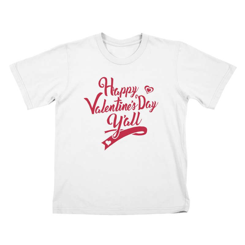 Happy Valentine's Day Ya'll Kids T-Shirt by Presley Design Studio Shop