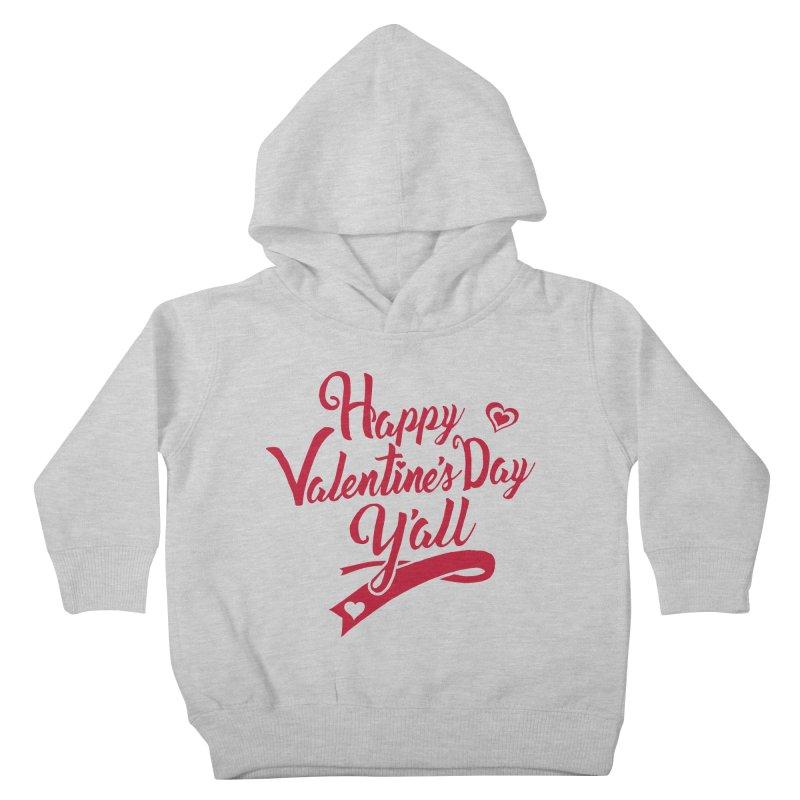 Happy Valentine's Day Ya'll Kids Toddler Pullover Hoody by Presley Design Studio Shop