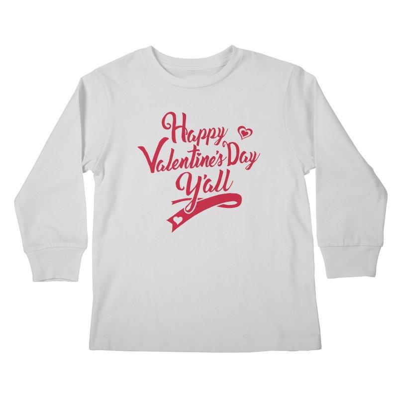 Happy Valentine's Day Ya'll Kids Longsleeve T-Shirt by Presley Design Studio Shop