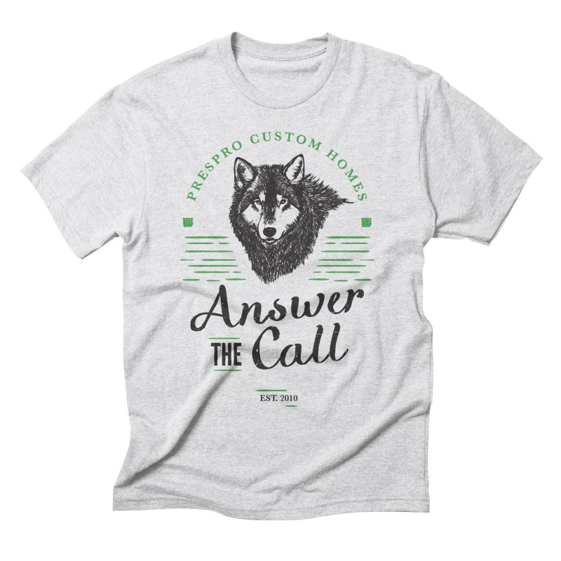 ANSWER THE CALL Men's T-Shirt by PRESPRO CUSTOM HOMES