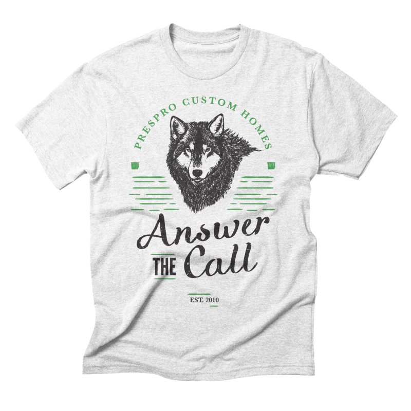 ANSWER THE CALL Men's Triblend T-shirt by PRESPRO CUSTOM HOMES