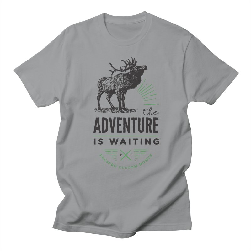 ADVENTURE IS WAITING Men's T-Shirt by PRESPRO CUSTOM HOMES