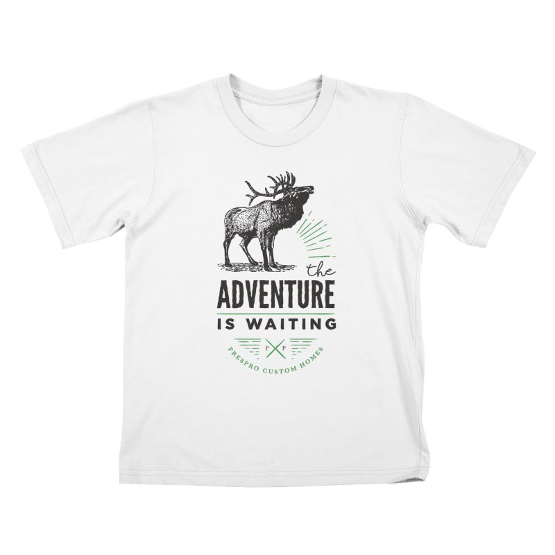 ADVENTURE IS WAITING Kids T-Shirt by PRESPRO CUSTOM HOMES