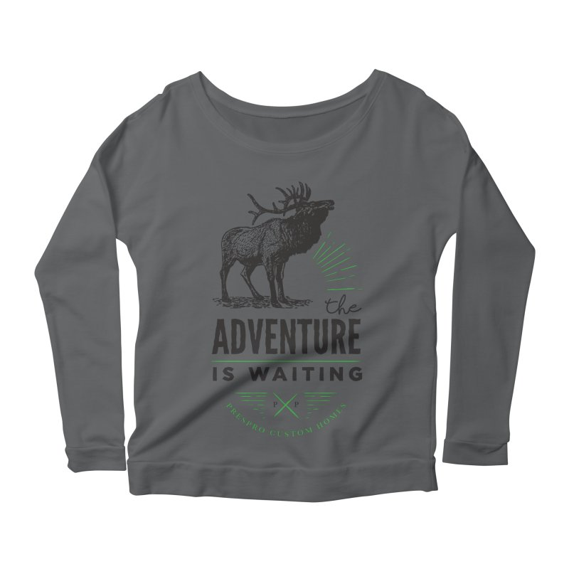 ADVENTURE IS WAITING Women's Longsleeve T-Shirt by PRESPRO CUSTOM HOMES
