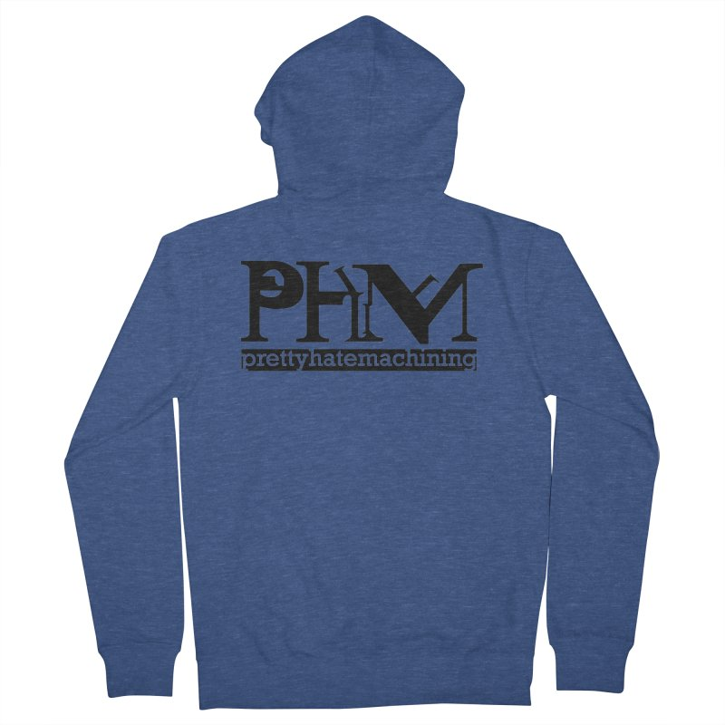 Black PHM logo Women's French Terry Zip-Up Hoody by prettyhatemachining's Artist Shop