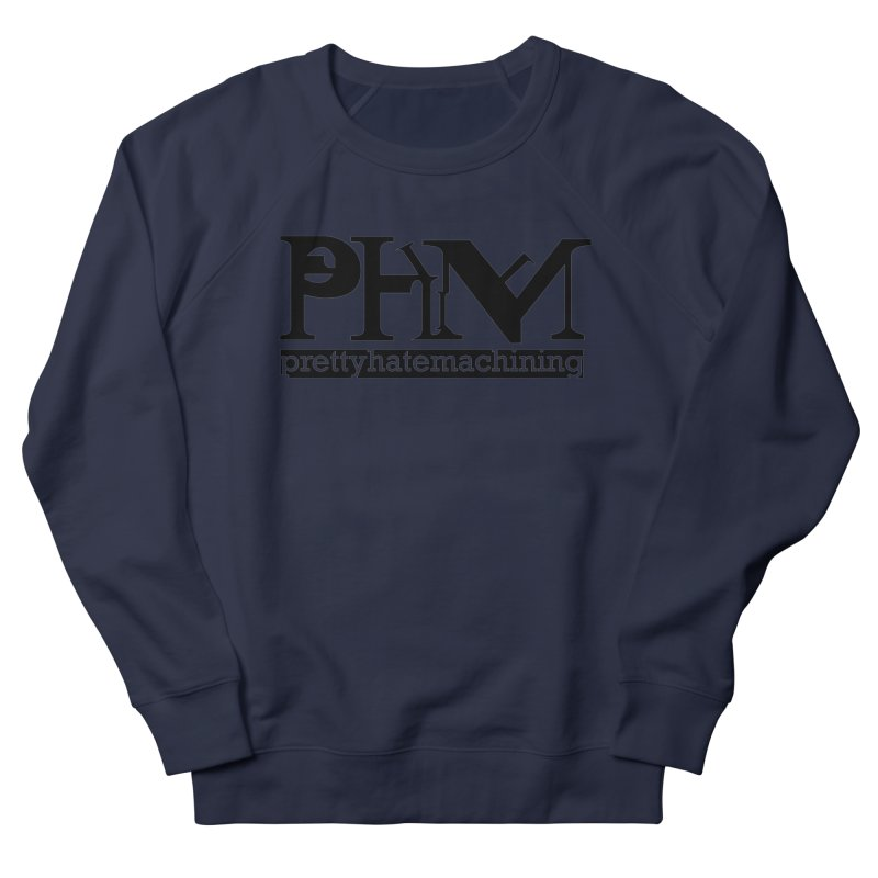 Black PHM logo Women's French Terry Sweatshirt by Pretty Hate Machining's Artist Shop