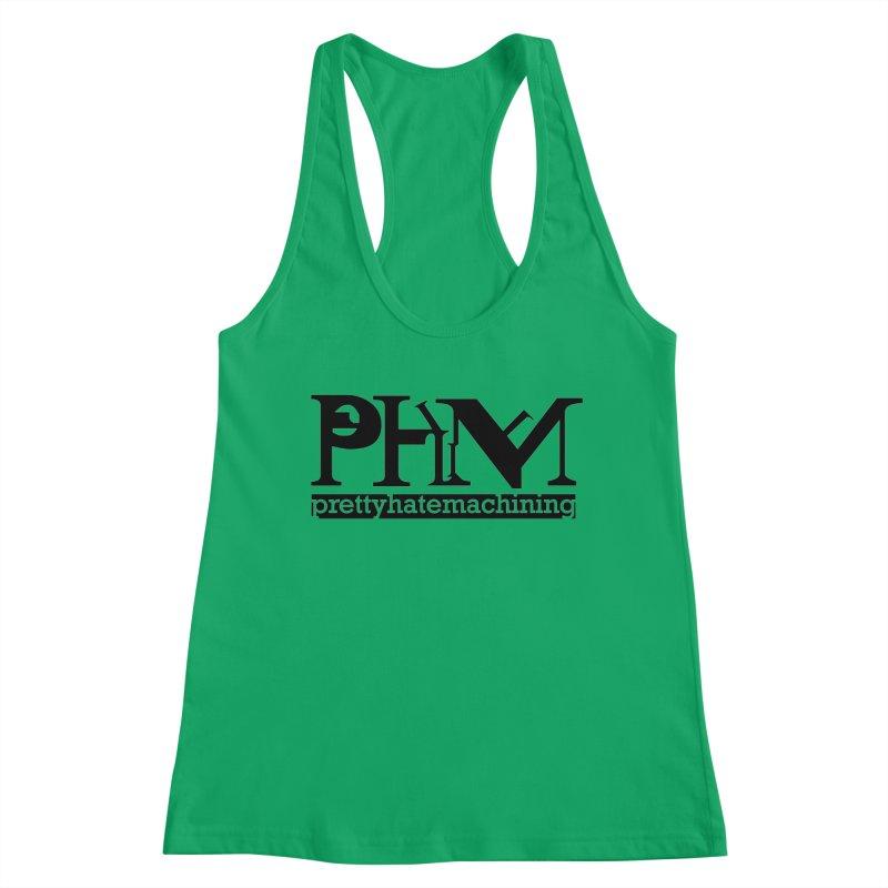 Black PHM logo Women's Racerback Tank by Pretty Hate Machining's Artist Shop