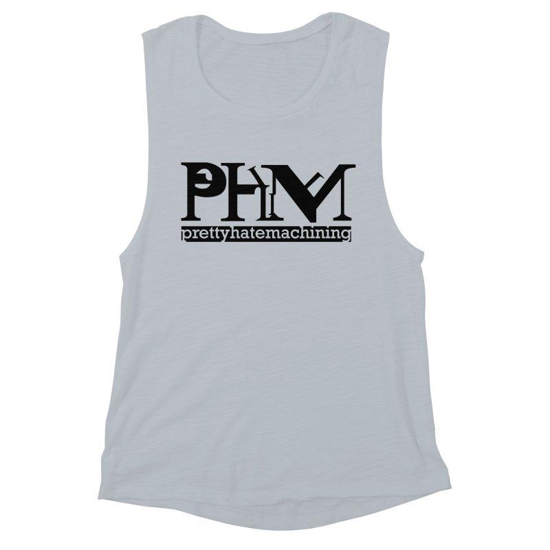 Black PHM logo Women's Muscle Tank by Pretty Hate Machining's Artist Shop