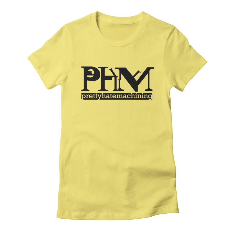 Black PHM logo Women's Fitted T-Shirt by Pretty Hate Machining's Artist Shop