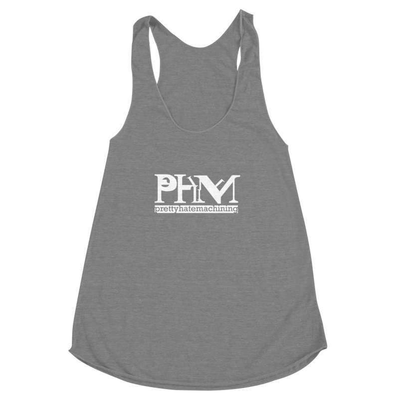 White PHM logo Women's Racerback Triblend Tank by Pretty Hate Machining's Artist Shop