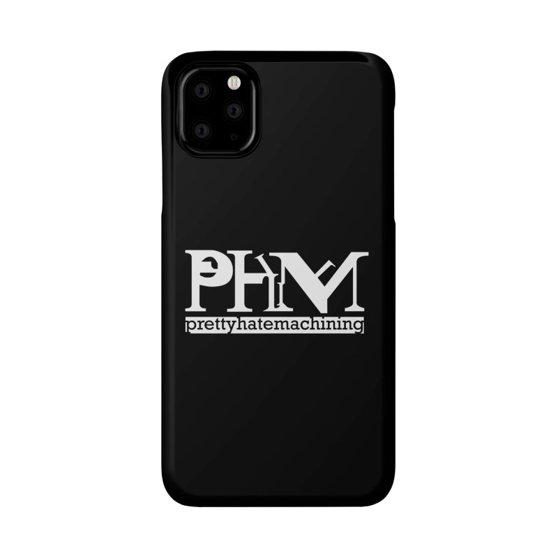 White PHM logo Accessories Phone Case by Pretty Hate Machining's Artist Shop