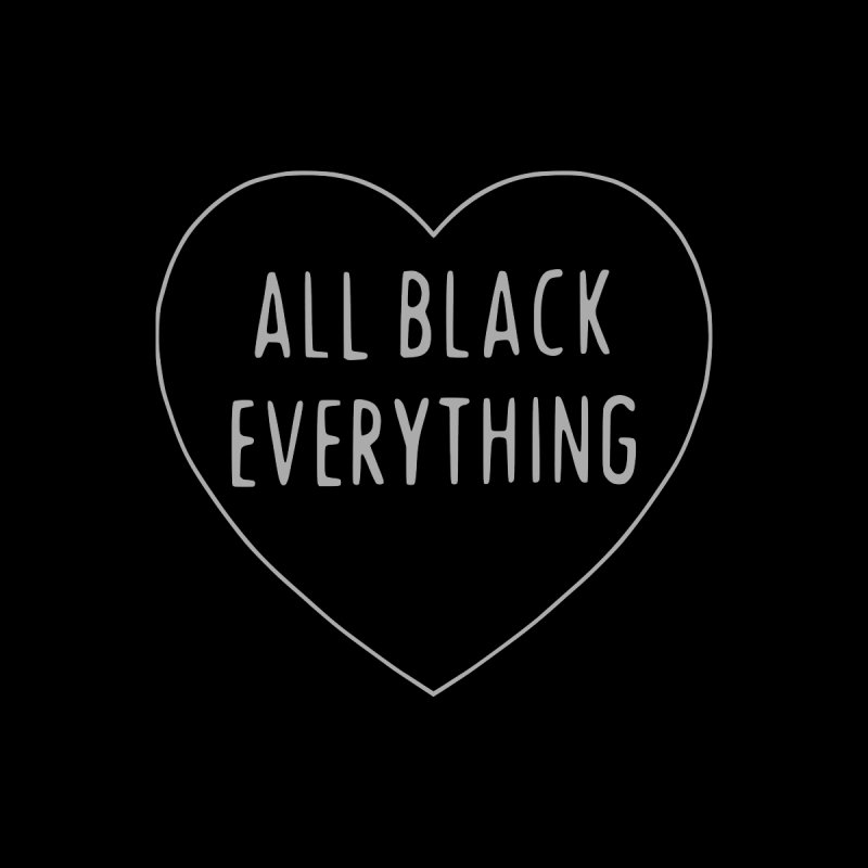 All Black Everything Heart by Pretty In Punk