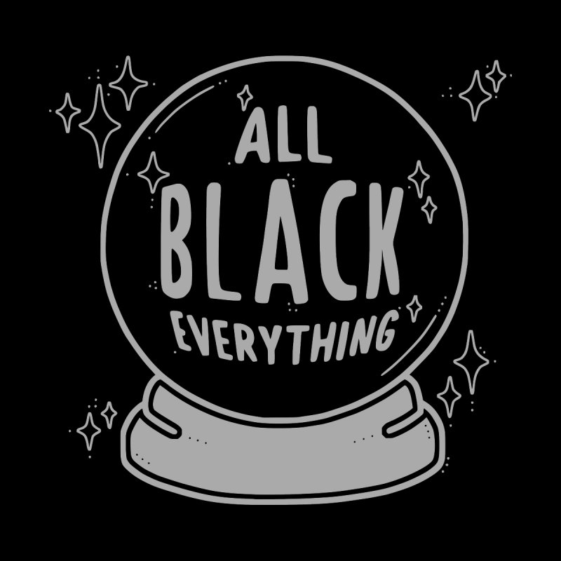 All Black Everything Crystal Ball by Pretty In Punk