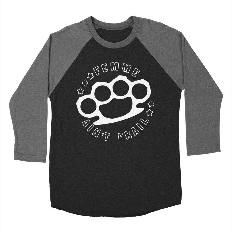 Femme Ain't Frail (B&W) Women's Baseball Triblend Longsleeve T-Shirt by Pretty In Punk