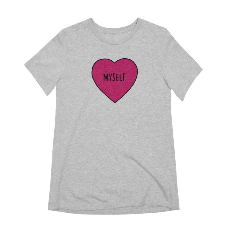 Myself Women's Extra Soft T-Shirt by Pretty In Punk