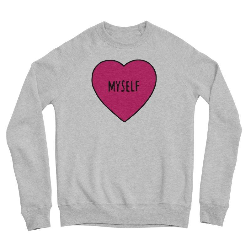 Myself Women's Sponge Fleece Sweatshirt by Pretty In Punk
