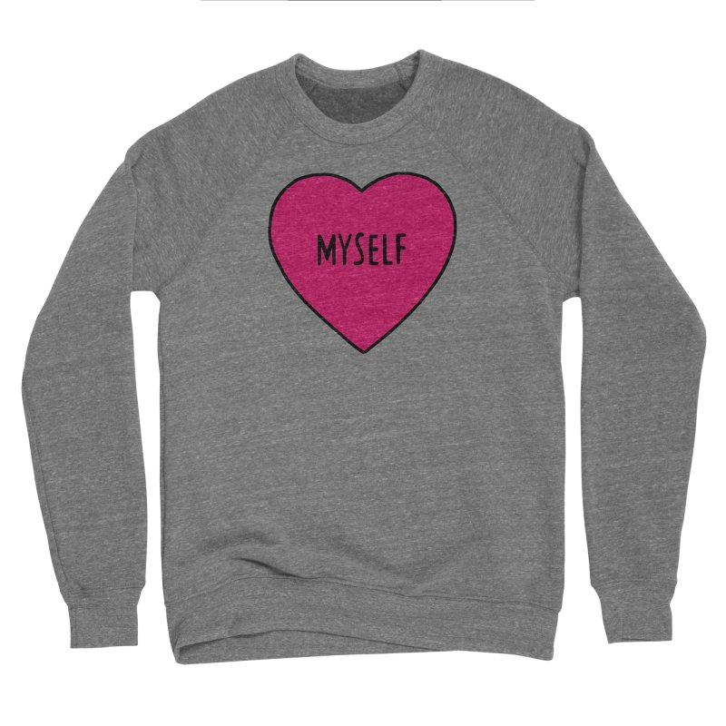 Myself Women's Sponge Fleece Sweatshirt by Pretty In Punk