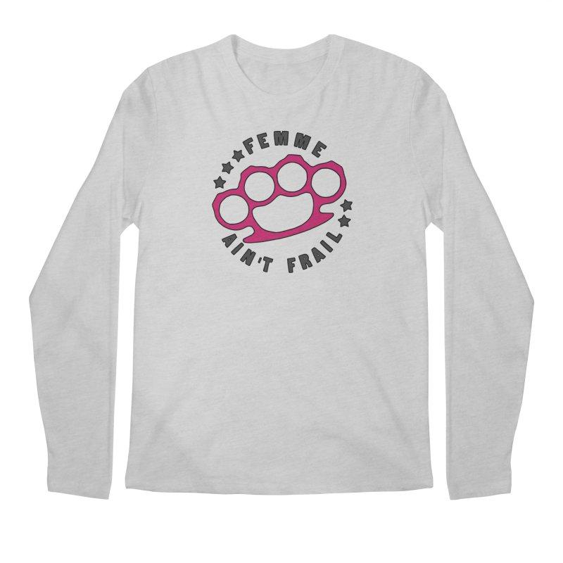 Femme Ain't Frail Men's Regular Longsleeve T-Shirt by Pretty In Punk