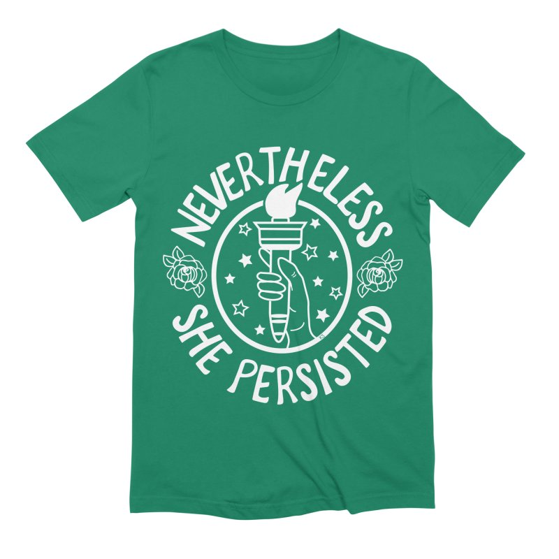 Nevertheless She Persisted Men's Extra Soft T-Shirt by prettyprismatic's Artist Shop